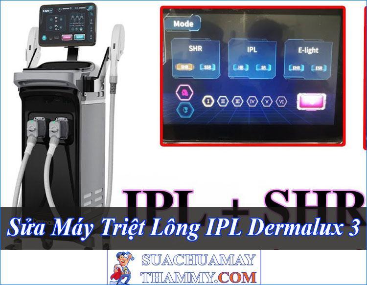 Sửa Máy Triệt Lông IPL Dermalux 3 Tốt Rẻ Tư Vấn Miễn Phí Bảo Hành Dài